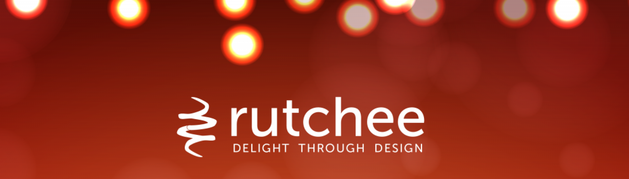 Rutchee | Delight Through Design